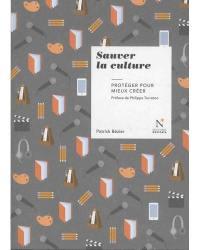 Sauver la culture