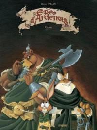 L'épée d'Ardenois. Volume 1, Garen