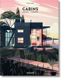 Cabins = Hütten = Cabanes
