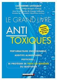 Le grand livre antitoxiques