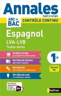 Espagnol LVA, LVB, 1re toutes séries