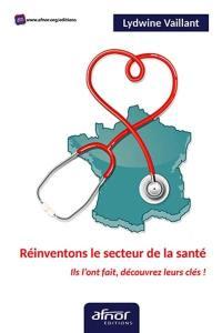 Réinventons le secteur de la santé