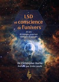LSD et conscience de l'univers : 20 ans de voyages jusqu'aux diamants du puits