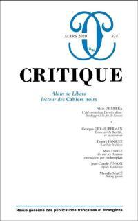 Critique. n° 874, Alain de Libera lecteur des Cahiers noirs