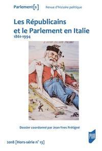 Parlement[s]. n° hors-série, Républicains et le Parlement en Italie