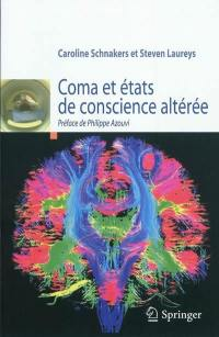 Comas et états de conscience altérée