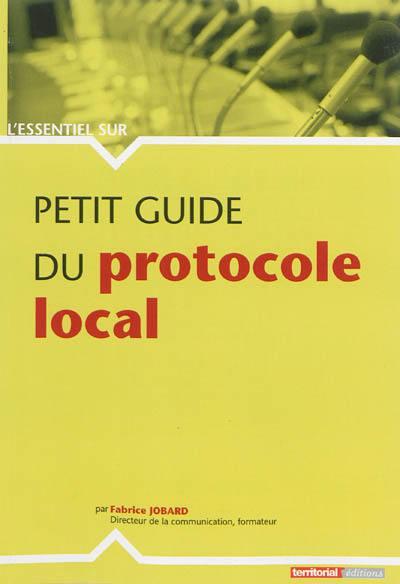 Petit guide du protocole local
