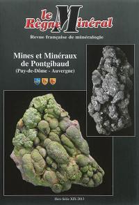 Règne minéral (Le), hors série. n° 19, Mines et minéraux de Pontgibaud