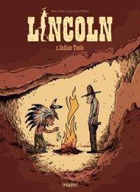 Lincoln. Volume 2, Indian tonic