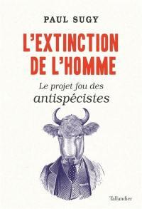 L'extinction de l'homme