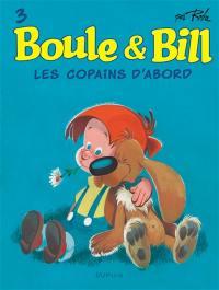 Boule & Bill. Volume 3, Les copains d'abord