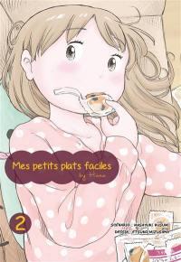 Mes petits plats faciles by Hana. Volume 2,