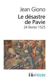 Le désastre de Pavie