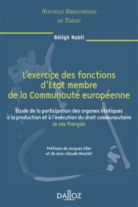 L'exercice des fonctions d'Etat membre de la Communauté européenne