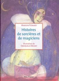 Histoires de sorcières et de magiciens