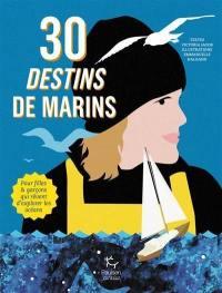 30 destins de marins
