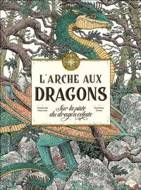 L'arche aux dragons