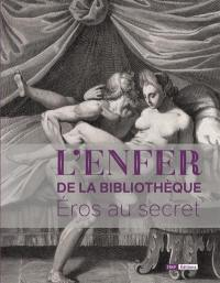 L'Enfer de la Bibliothèque, Eros au secret