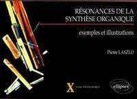 Résonances de la synthèse organique