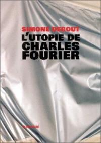 L'utopie de Charles Fourier