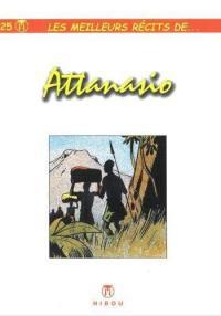 Les meilleurs récits de.... Volume 25, Les meilleurs récits de Attanasio
