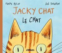 Jacky Chat, Le chat