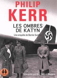 Une enquête de Bernie Gunther, Les ombres de Katyn