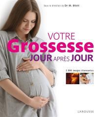 Votre grossesse jour après jour
