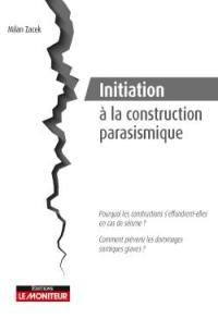 Initiation à la construction parasismique