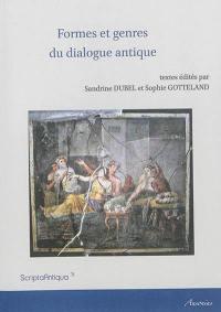 Formes et genres du dialogue antique