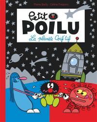 Petit Poilu, La planète Coif'tif