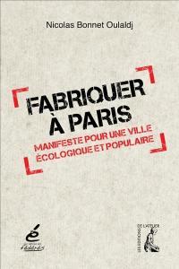 Fabriquer à Paris
