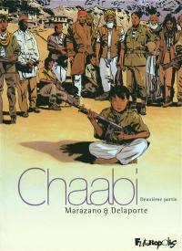 Chaabi, La révolte