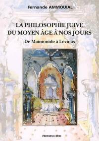 La philosophie juive du Moyen Age à nos jours