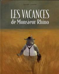 Les vacances de monsieur Rhino