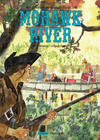 Chroniques du Nouveau monde. Vol. 1. Mohawk River