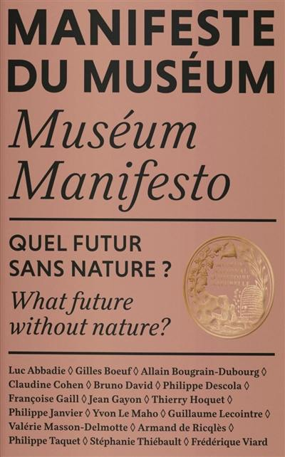 Manifeste du Muséum, Quel futur sans nature ?