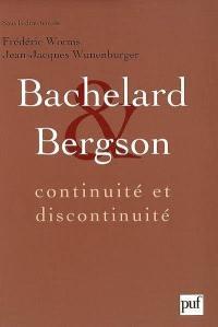 Bachelard et Bergson