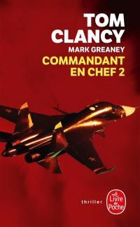 Commandant en chef. Volume 2,