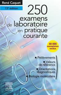 250 examens de laboratoire en pratique courante