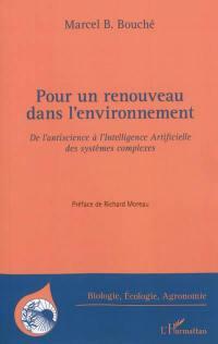 Pour un renouveau dans l'environnement