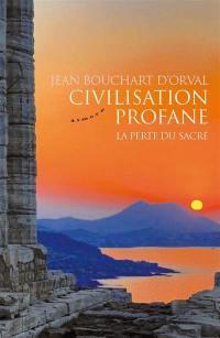 Civilisation profane