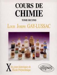 Cours de chimie. Volume 2,