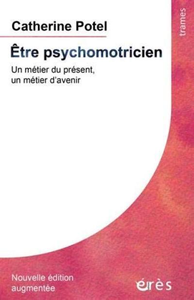 Etre psychomotricien