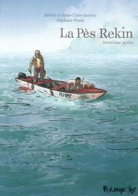 La Pès Rekin. Volume 2,