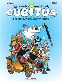 Les nouvelles aventures de Cubitus. Volume 13, A la poursuite du crayon fétiche !