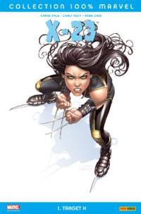 X-23. Volume 1, Target X