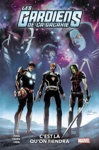 Les gardiens de la galaxie. Volume 2, C'est là qu'on tiendra
