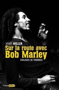 Sur la route avec Bob Marley