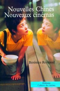 Nouvelles Chines, nouveaux cinémas